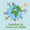 Habiter_la_Terre_en_2030